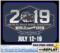 ARHA World Championship Show, C Bar C Expo Center, Cloverdale, IN - Jul 12-19, 2019