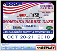 2018 Montana Barrel Daze, Cottonwood Equestrian Center, Silesia, MT - Oct 21-22, 2018