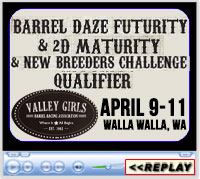 42nd Annual Barrel Daze, Grant Co. Fairgrounds, Moses Lake, WA - April 9-11, 2021