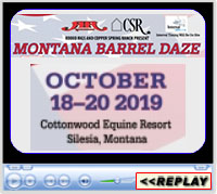 2019 Montana Barrel Daze, Cottonwood Equine Resort, Silesia, MT - Oct 18-20, 2019