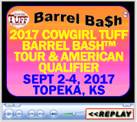 2017 Barrel Bash™ Tour and American Qualifier, KS Expo Centre, Topeka, KS - September 2-4, 2017