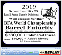 BFA World Championship Barrel Futurity, Lazy E Arena, Guthrie, OK - November 18-23, 2019