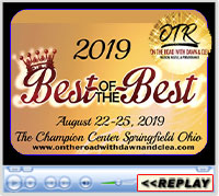 Best of the Best, On the Road with Dawn and Clea, Champions Center, Springfield, OH - August 22-25, 2019