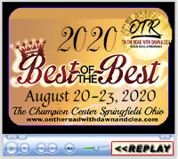 Best of the Best - On the Road with Dawn and Clea, The Champion Center, Springfield, OH ~ August 27-30, 2020