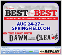On the Road With Dawn and Clea, Best of the Best Barrel Race ~ August 24-27, 2017, Springfield, OH, Champions Center