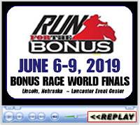 Bonus Race Finals, Lancaster Event Center, Lincoln, NE - June 6-9, 2019