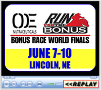 Bonus Race Finals, Lincoln, NE - Lancaster Event Center - June 7-10, 2018