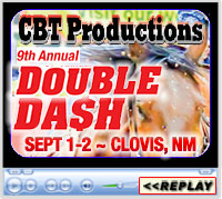 CBT Productions' 9th Annual Double Dash, Curry County Events Center, Clovis, NM - September 1-2, 2018
