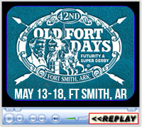Old Fort Days Barrel Race, Futurity and Super Derby, Kay Rodgers Park, Ft Smith, Arkansas - May 13-18, 2019