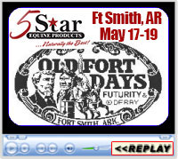 Old Fort Days Barrel Race, Futurity and Super Derby, Kay Rodgers Park, Ft Smith, Arkansas - May 17-19, 2018