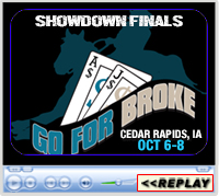 Go For Broke Showdown Finals, Iowa Equestrian Center, Cedar Rapids, IA ~ October 6-8, 2017