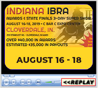Indiana IBRA Awards and State Finals, C Bar C Expo Center, Cloverdale, IN - August 16-18, 2019