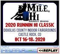 Transwest Runnin' Hi Classic 2020 - Douglas County Fairgrounds Indoor Arena, Castle Rock, Colorado - October 16-18, 2020