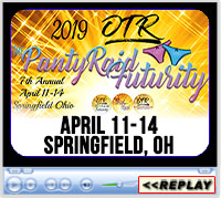 7th Annual Panty Raid Futurity - On the Road with Dawn and Clea, April 11-14, 2019 - Champions Center, Springfield, OH