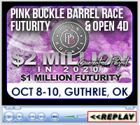 Pink Buckle Barrel Race - Open 4D, Futurity, and Horse Sale, Lazy E Arena, Guthrie, OK - October 8-10, 2020