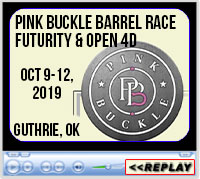 Pink Buckle Barrel Race Futurity & Open 4D, Lazy E Arena, Guthrie, OK - October 9-12, 2019