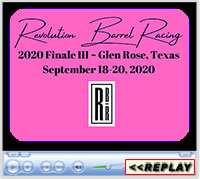Revolution Barrel Racing, 2020 Finale III, Glen Rose, TX - Sept 18-20, 2020