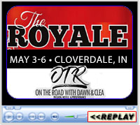 The Royale - On the Road with Dawn and Clea, May 3-6, 2018 -  C Bar C Expo Center, Cloverdale, IN