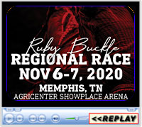 Ruby Buckle Regional Barrel Race, Agricenter Showplace Arena, Memphis, TN, November 6-7, 2020