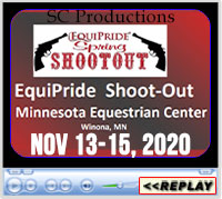 SC Productions One Out Of The Money Tour 2020 - Minnesota Equestrian Center, Winona, MN - November 13-15, 2020