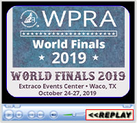 WPRA World Finals, Extraco Events Center, Waco, TX - October 24-27, 2019